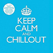 Keep Calm and Chillout (2CD)