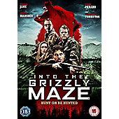Into The Grizzly Maze DVD