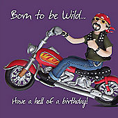 Holy Mackerel Happy Birthday, Born To Be Wild Greetings Card