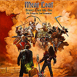 Meat Loaf – Braver Than We Are (Tesco Exclusive Deluxe Edition) CD