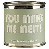 Wax Lyrical You Make Me Melt Filled Candle