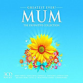 Greatest Ever Mum - The Definitive Collection