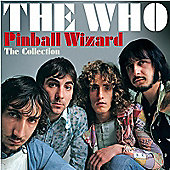 The Who - Pinball Wizard: The Collection