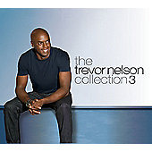 The Trevor Nelson Collection 3