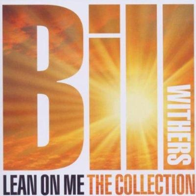 Lean On Me - The Collection