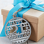 21st Birthday Wooden Tag