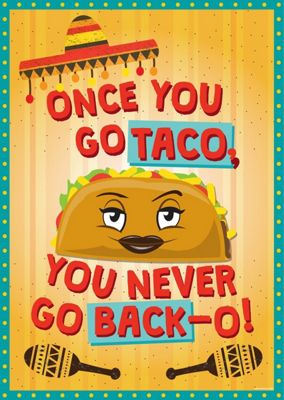 Once You Go Taco Mini Poster 32x44cm