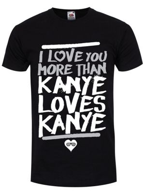 Love You More Than Kanye Men's T-shirt, Black.
