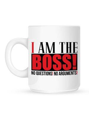 I Am The Boss 10oz White Ceramic Mug