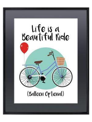 Life Is A Beautiful Ride Gloss Black Framed Mini Poster 40 x 50cm