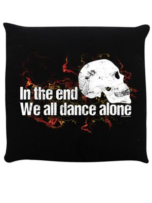 In The End We All Dance Alone Cushion 40x40cm Black