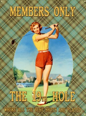 Where All The Best Shots Are Played The 19th Hole Tin Sign