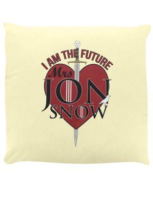 I Am The Future Mrs Jon Snow Cushion 40x40cm Cream