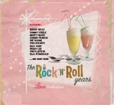 Rock & Roll Years The Love Col