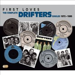 First Loves - The Complete Drifters Singles