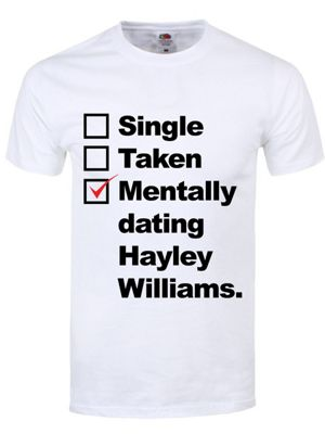 Mentally Dating Hayley Williams Men's White T-shirt