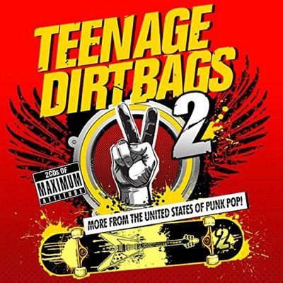 Teenage Dirtbags 2