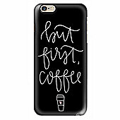 Casetify But First Coffee iPhone 6/6s Snap On Mobile Phone case