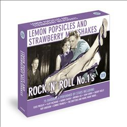 Lemon Popsicles And Strawberry Milkshakes - Rock 'N' Roll No.1S