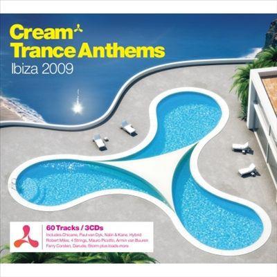 Cream Anthems Ibiza 2009