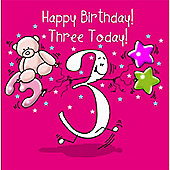 Happy Birthday, Three Today Girls Greetings Card