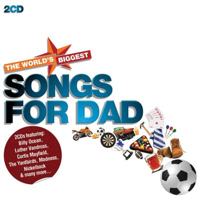 Worlds Biggest Songs For Dad 2cd
