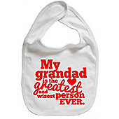 Dirty Fingers My Grandad is the Greatest Baby Bib White