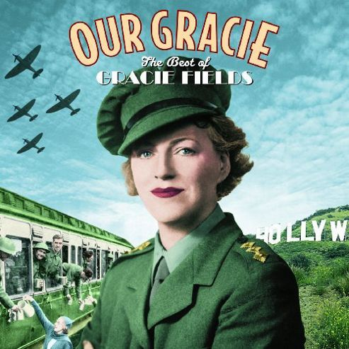 Our Gracie: The Best Of Gracie Fields