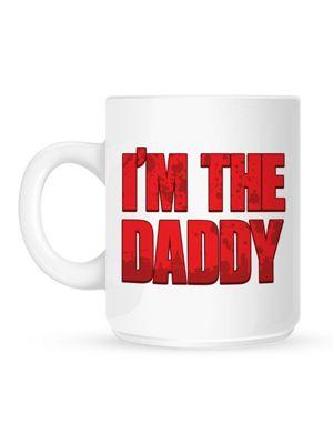 I'm The Daddy 10oz Ceramic Mug