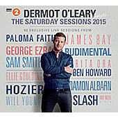Dermot O'leary Presents The Saturday Sessions 2015