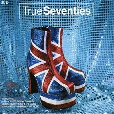 True Seventies