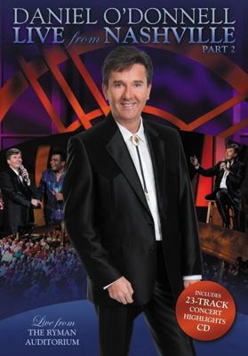 Daniel O'Donnell - 'Live From Nashville Part 2'