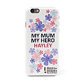 Help for Heroes Personalised My Mum My Hero iPhone 6 Cover