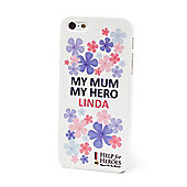 Help for Heroes Personalised My Mum My Hero iPhone 5/5s Cover