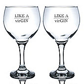 Engraved Gin & Tonic Cocktail Glasses - 645ml Copa Balloon Glasses - x2 - Like a virGIN