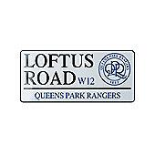 Queens Park Rangers FC Loftus Road Street Sign