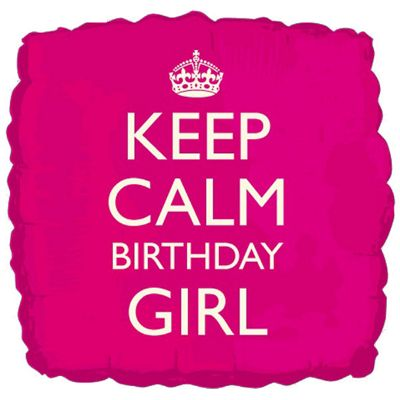 Keep Calm Birthday Girl Balloon - 18 inch Foil