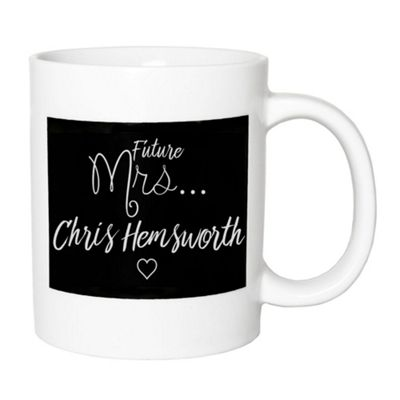 Playful and Fun - Future Mrs Chris Hemsworth White and Black Ceramic Gift Mug