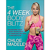 The 4 Week Body Blitz: Transform Your Body Shape with My Complete Diet and Exercise Plan