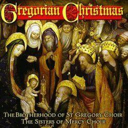 Gregorian Christmas (The Brotherhood Of St Gregory)