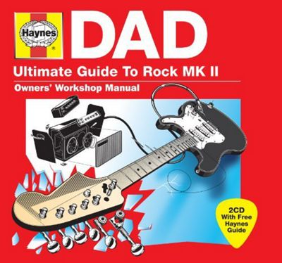 Haynes Dad Ultimate Guide to Rock mk II
