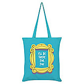 I'll Be There For You Tote Bag 38x42cm, Azure Blue