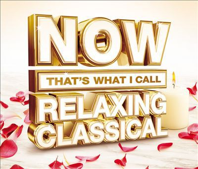 Now Most Relaxing Classical