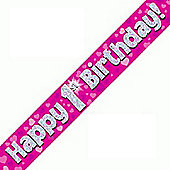 Oaktree Pink Holographic Foil Happy 1st Birthday Banner - 9ft