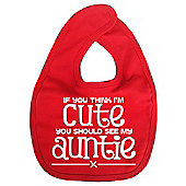 Dirty Fingers If you think I'm Cute you should see my Auntie Bib Red