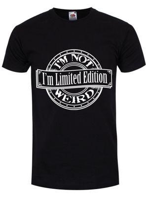 I'm Not Weird I'm Limited Edition Men's T-shirt, Black.