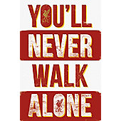 Liverpool FC Liverpool You'll Never Walk Alone Poster