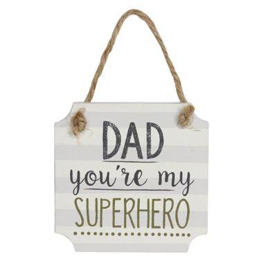Super Hero Dad Sign