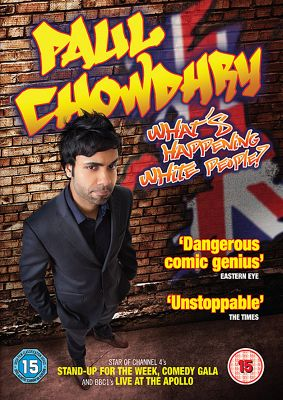 Paul Chowdhry - What's Happening White People!