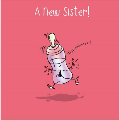 A new Sister - Congratulations On Your Sister Greetings Card